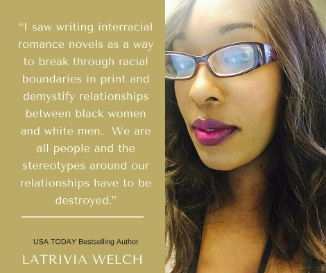 Latrivia Welch Interracial Romance Author