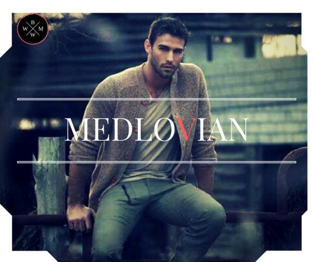 Are you a Medlovian?